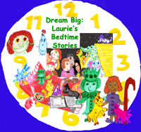 Dream Big: Laurie's Bedtime Stories