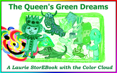 The Queen's Green Dreams  LaurieStorEBook