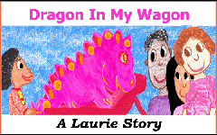 Dragon in My Wagon LaurieStorEBook