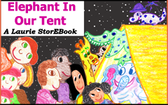 Elephant In Our Tent  LaurieStorEBook