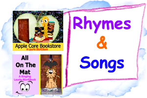 Rhymes and Songs!