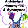 Antonymns Homonymns Synonymns