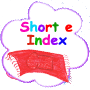 Short e Index